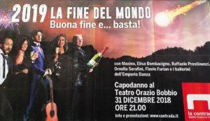 Capodanno 2019 La Contrada Teatro Orazio Bobbio Maxino Fòavio Furian