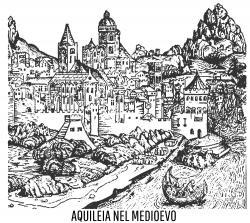 aquileia medioevo