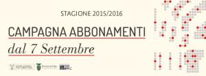 campagna abbonamenti stagione 2015 2016
