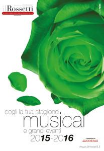 Rossetti stagione musical 2015-2016