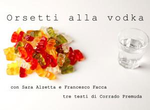 Sara-Alzetta-e-Francesco-Facca-orsetti-alla-vodka