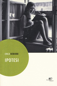 Erica Bonanni - Ipotesi