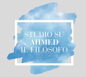 Studio su Ahmed il Filosofo