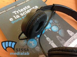Trieste e la scienza Sissa Medialab
