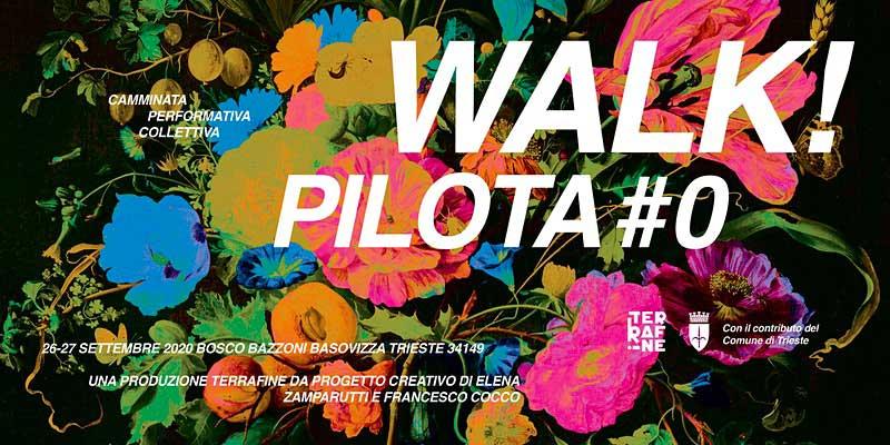 Walk Pilota Bosco Bazzoni Trieste passeggiata performativa collettiva